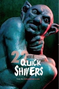 Front Cover 22 More Quick Shivers from Dailynightmare.com